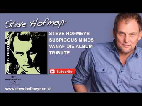 STEVE HOFMEYR - Suspicious Minds
