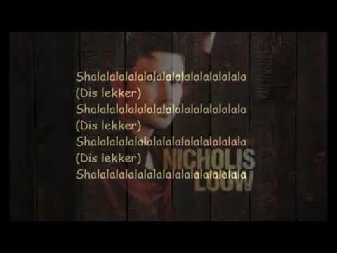 Nicholis Louw - As Jy Niks Aan Het Nie (Lyrics)