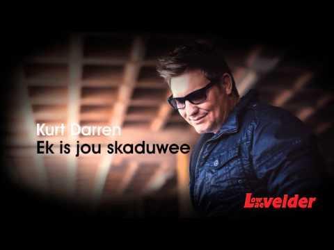 Kurt Darren - Ek Is Jou Skaduwee