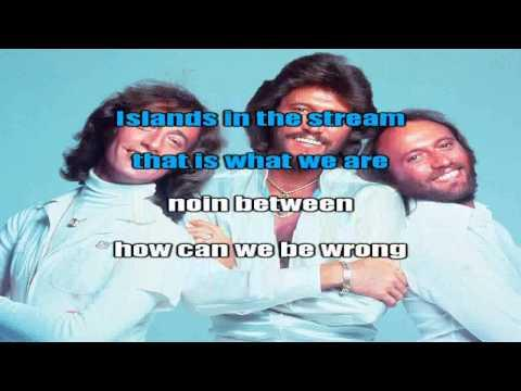 Bee Gees Karaoke Islands In The Stream