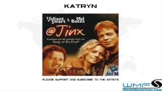 Valiant Swart & Mel Botes - Katryn