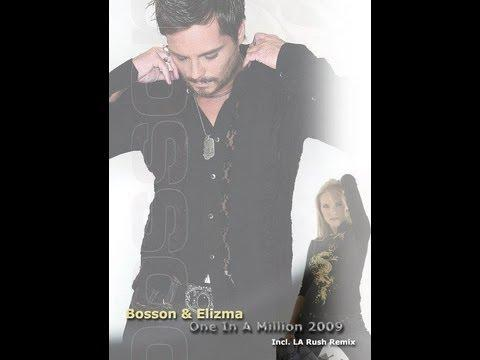 Bosson & Elizma - One In A Million 2009 (LA Rush Filtered Remix)