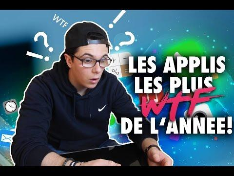 LES APPLICATIONS LES PLUS WTF DE L'ANNÉE !