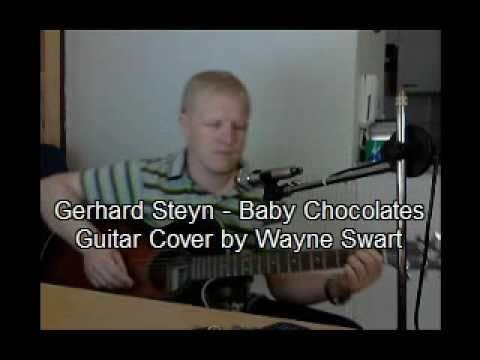 Gerhard Steyn - Baby Chocolates (Guitar Cover)