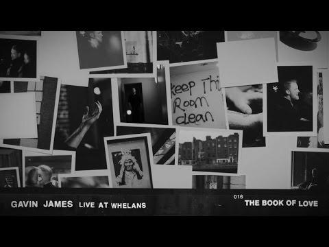 Gavin James - The Book Of Love