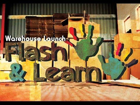 Flash And Learn Warehouse Launch