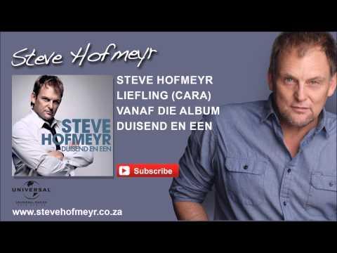 STEVE HOFMEYR - Liefling Cara