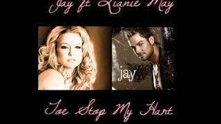 Jay Ft Lianie May - Toe Stop My Hart