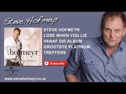 STEVE HOFMEYR - Lose When You Lie