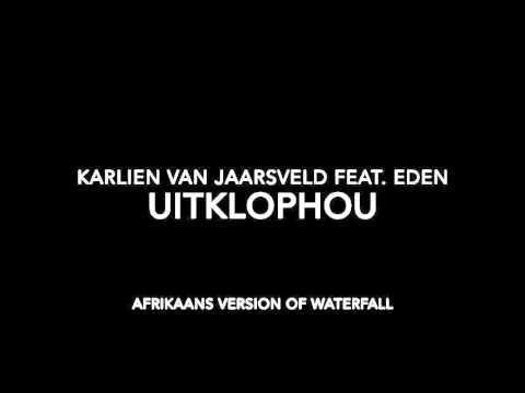 Karlien Van Jaarsveld - Uitklophou Feat. Eden
