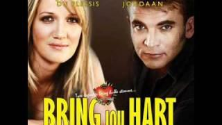 Bring Jou Hart - Juanita Du Plessis En Theuns Jordaan