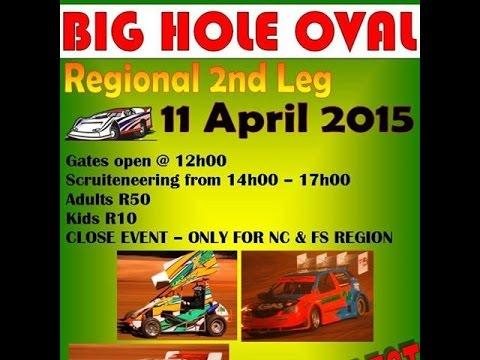 Dewald Ranft X16 Big Hole Oval Regnional Final 11 April 2015