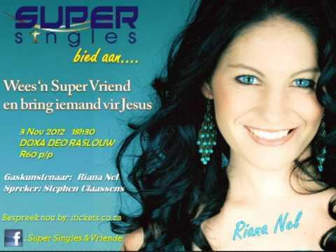 Super Singles & Vriende (Riana Nel & Stephen Claassens)