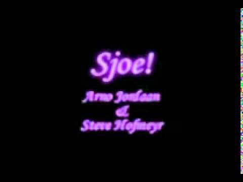 Arno Jordaan & Steve Hofmeyr  -  Sjoe.mpg