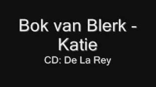 Bok Van Blerk - Katie